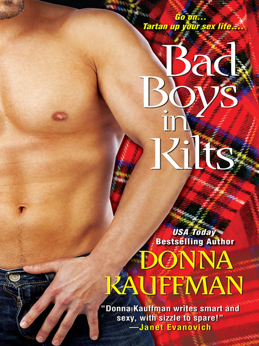 Title details for Bad Boys In Kilts by Donna Kauffman - Available