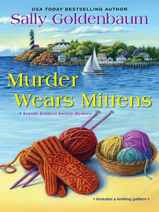 Title details for Murder Wears Mittens by Sally Goldenbaum - Available