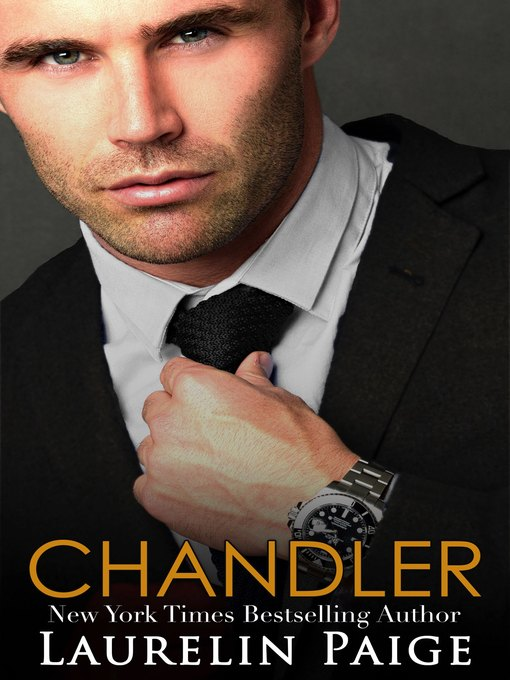 Title details for Chandler by Laurelin Paige - Wait list