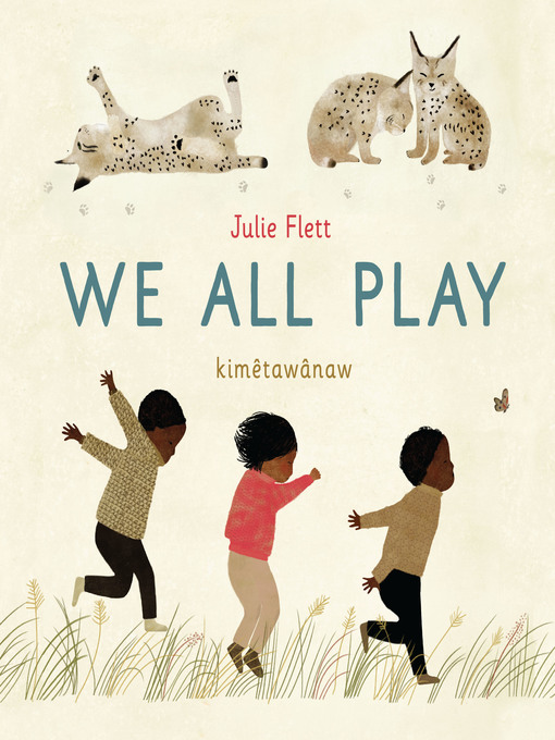 Title details for We All Play by Julie Flett - Available