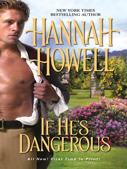 Title details for If He's Dangerous by Hannah Howell - Available