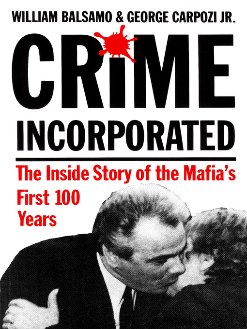 Title details for Crime Incorporated by William Balsamo - Available