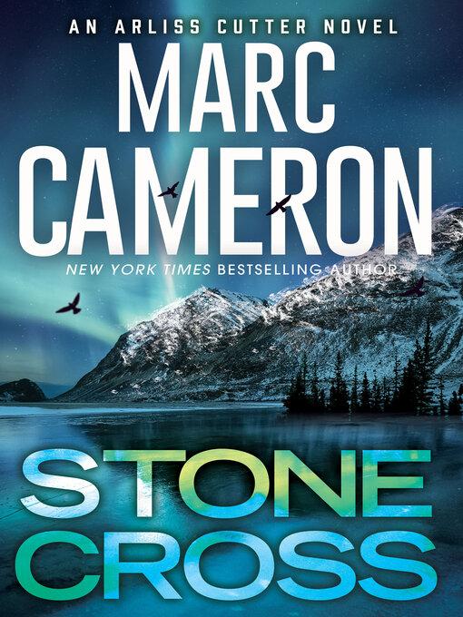 Title details for Stone Cross by Marc Cameron - Wait list