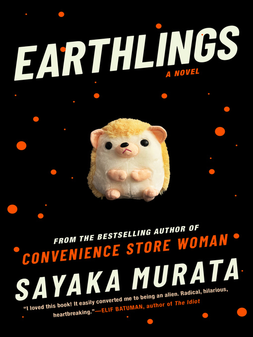Title details for Earthlings by Sayaka Murata - Available