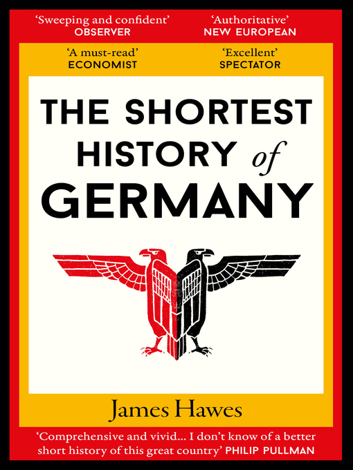 Title details for The Shortest History of Germany by James Hawes - Wait list