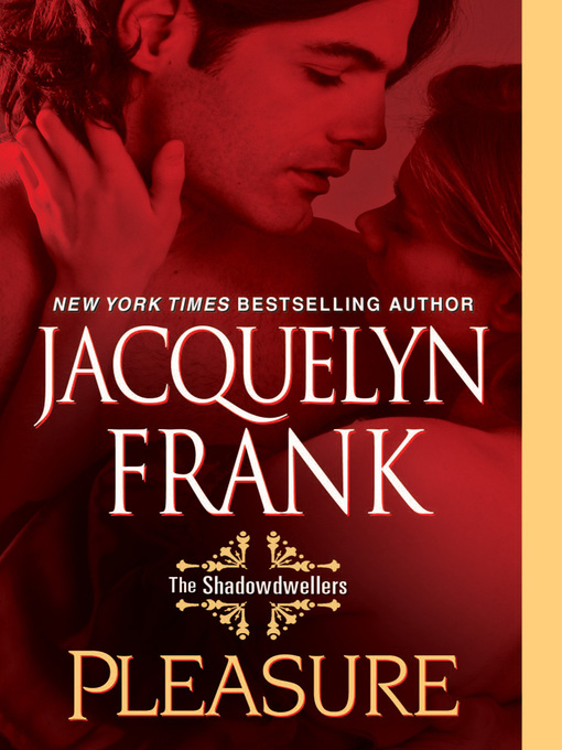 Title details for Pleasure by Jacquelyn Frank - Available