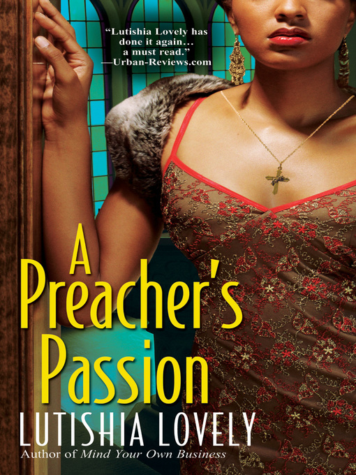 Title details for A Preacher's Passion by Lutishia Lovely - Available