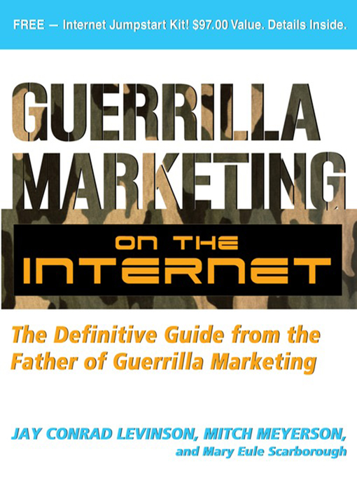 Title details for Guerrilla Marketing on the Internet by Jay Levinson - Available