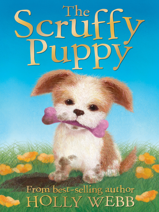 Title details for The Scruffy Puppy by Holly Webb - Available