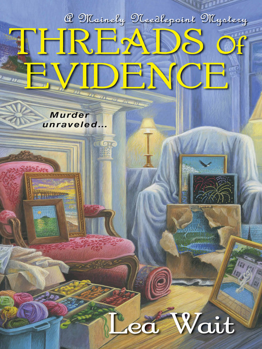 Title details for Threads of Evidence by Lea Wait - Wait list