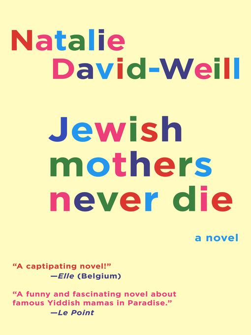 Title details for Jewish Mothers Never Die by Natalie David-Weill - Available