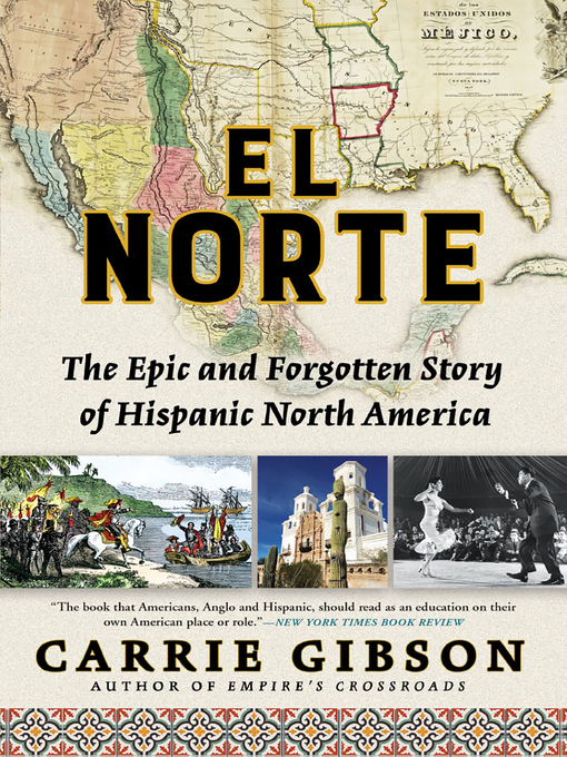 Title details for El Norte by Carrie Gibson - Available