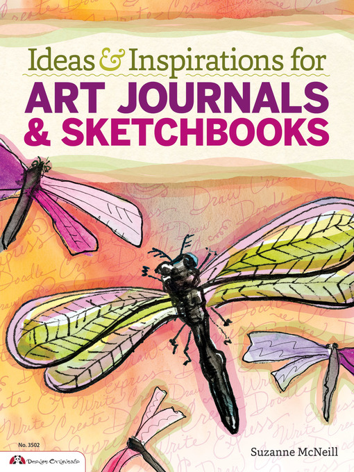Title details for Ideas & Inspirations for Art Journals & Sketchbooks by Suzanne McNeill - Available