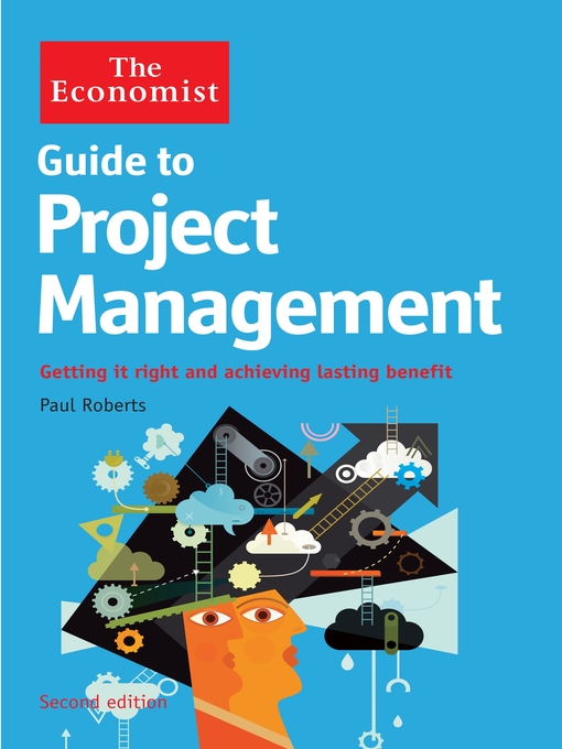 Title details for The Economist Guide to Project Management by Paul Roberts - Available