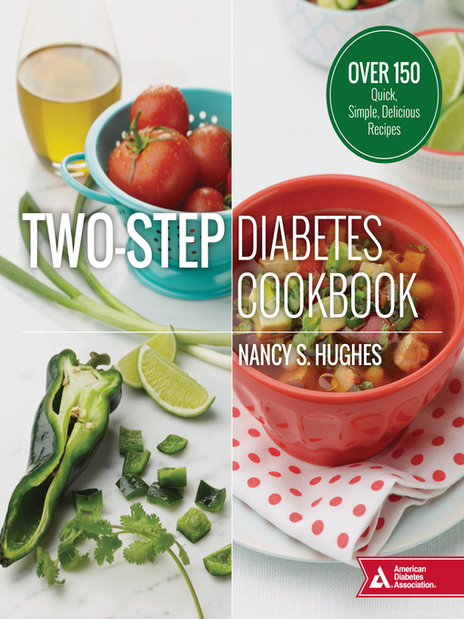 Two step diabetes cookbook media on demand overdrive title details for two step diabetes cookbook by nancy s hughes available forumfinder Image collections