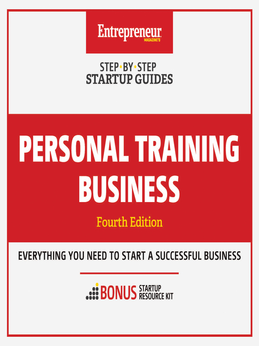 Personal training business [electronic resource] : Step-by-step startup guide.
