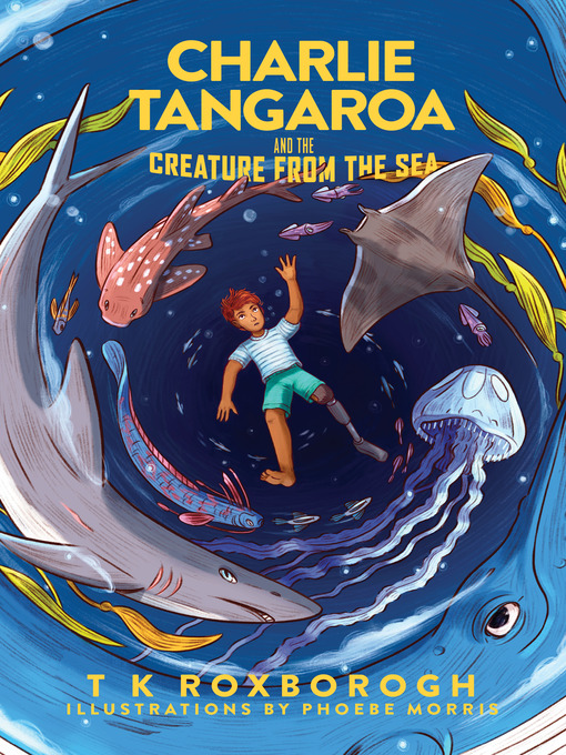 Title details for Charlie Tangaroa and the Creature from the Sea by T K Roxborogh - Wait list