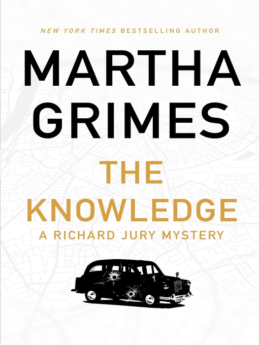 Title details for The Knowledge by Martha Grimes - Available