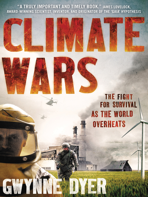 Title details for Climate Wars by Gwynne Dyer - Available