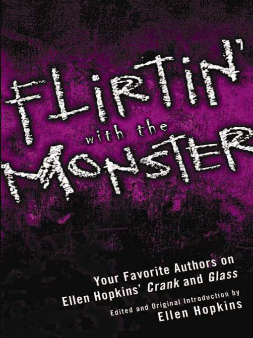 Title details for Flirtin' With the Monster by Ellen Hopkins - Available