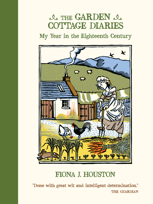 Title details for The Garden Cottage Diaries by Fiona J Houston - Available