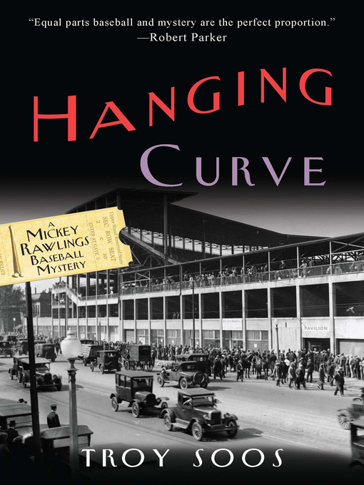 Title details for Hanging Curve by Troy Soos - Available