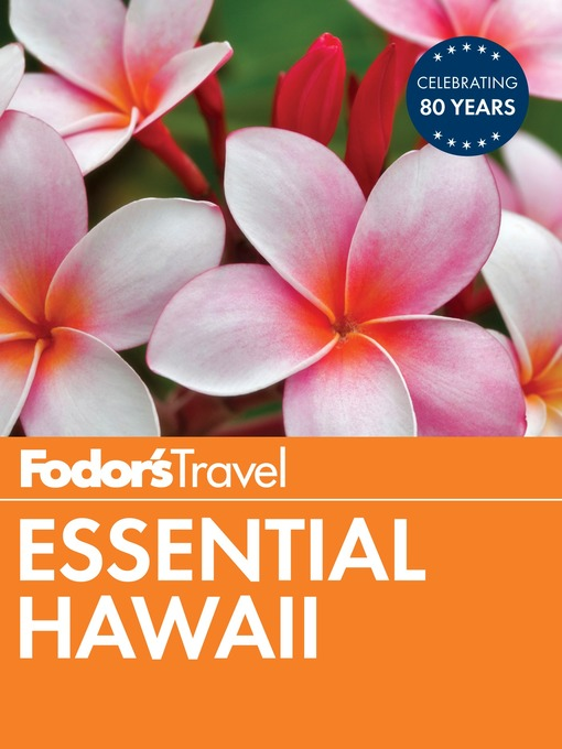 Title details for Fodor's Essential Hawaii by Fodor's Travel Guides - Wait list