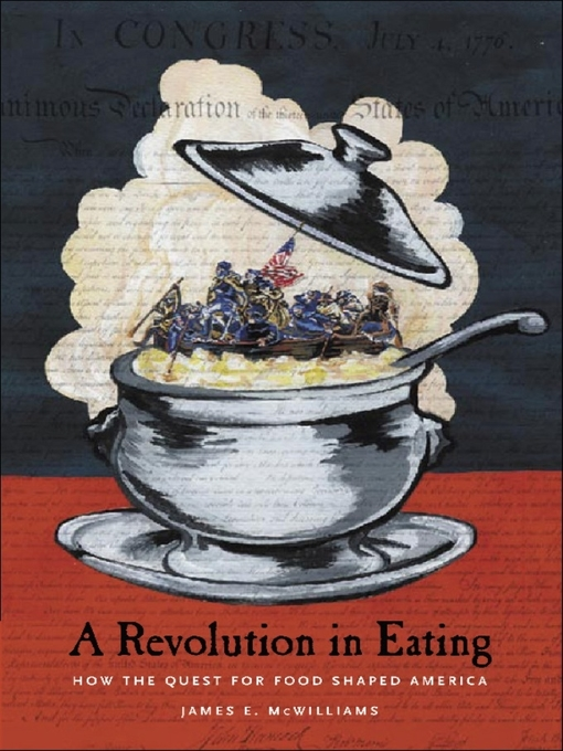 Title details for A Revolution in Eating by James E. McWilliams - Available