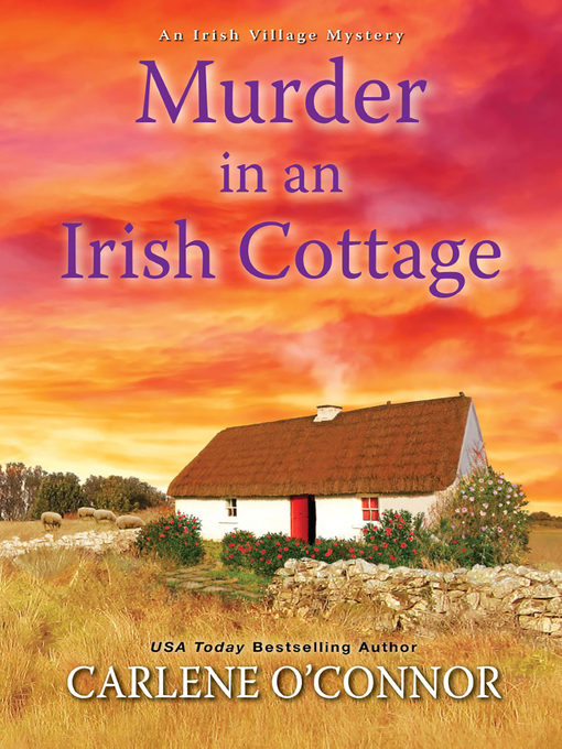 Title details for Murder in an Irish Cottage by Carlene O'Connor - Available