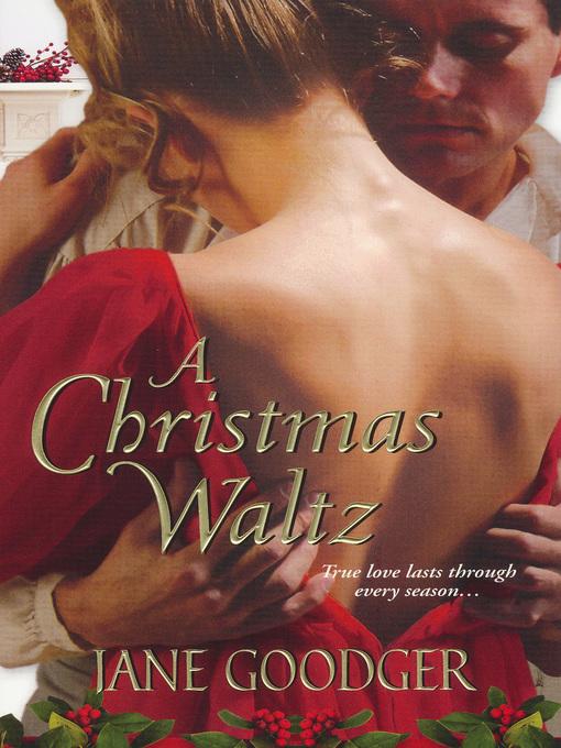 Title details for A Christmas Waltz by Jane Goodger - Wait list