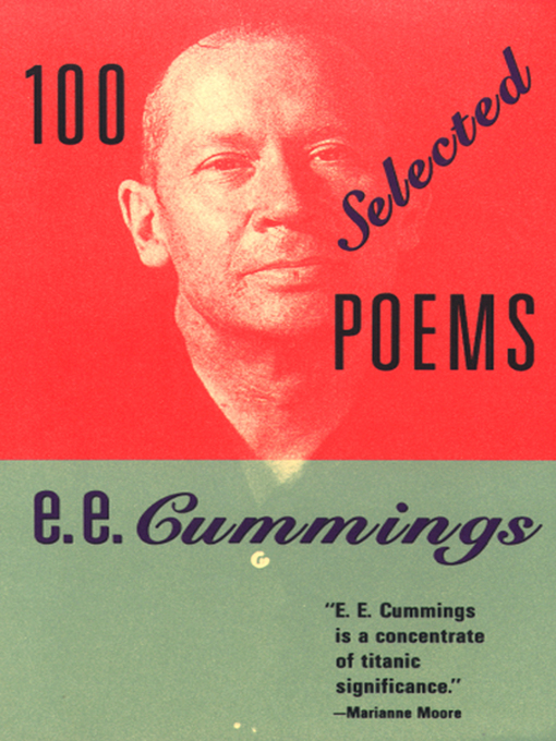 Title details for 100 Selected Poems by e. e. cummings - Available
