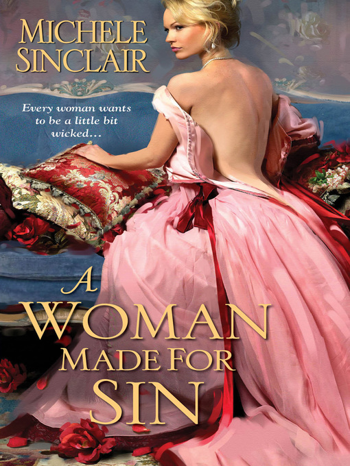Title details for A Woman Made For Sin by Michele Sinclair - Wait list