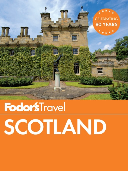 Title details for Fodor's Scotland by Fodor's Travel Guides - Available