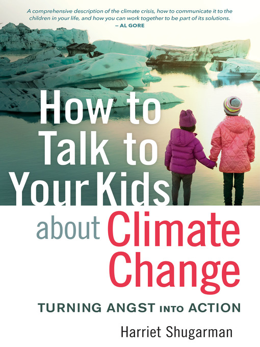 Title details for How to Talk to Your Kids About Climate Change by Harriet Shugarman - Wait list