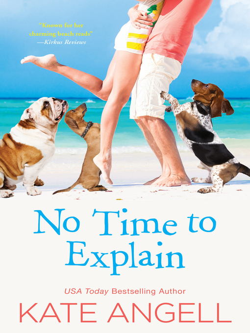 Title details for No Time to Explain by Kate Angell - Available