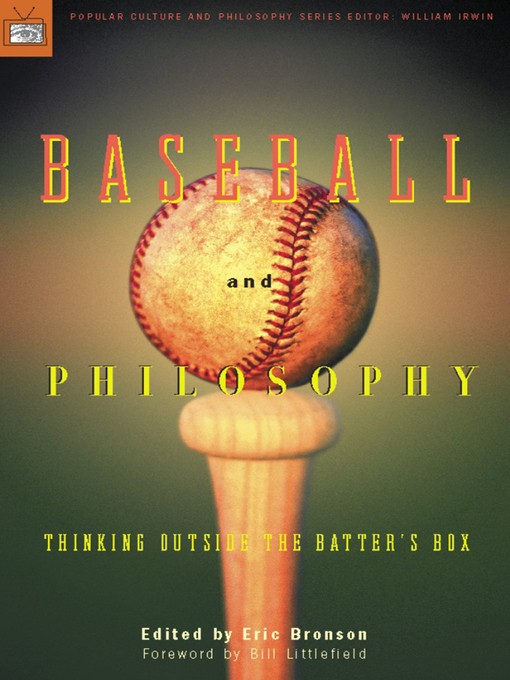 Title details for Baseball and Philosophy by Eric Bronson - Available
