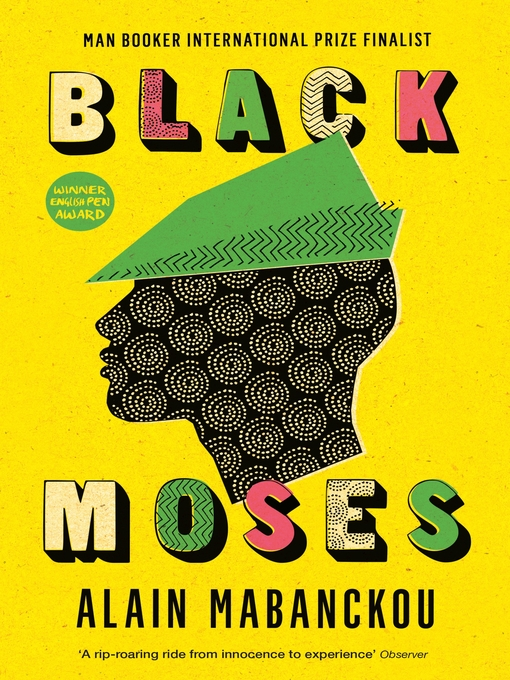 Title details for Black Moses by Alain Mabanckou - Wait list