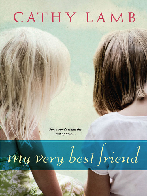 Title details for My Very Best Friend by Cathy Lamb - Available