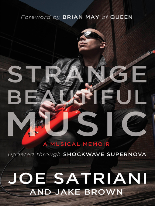 Title details for Strange Beautiful Music by Joe Satriani - Available