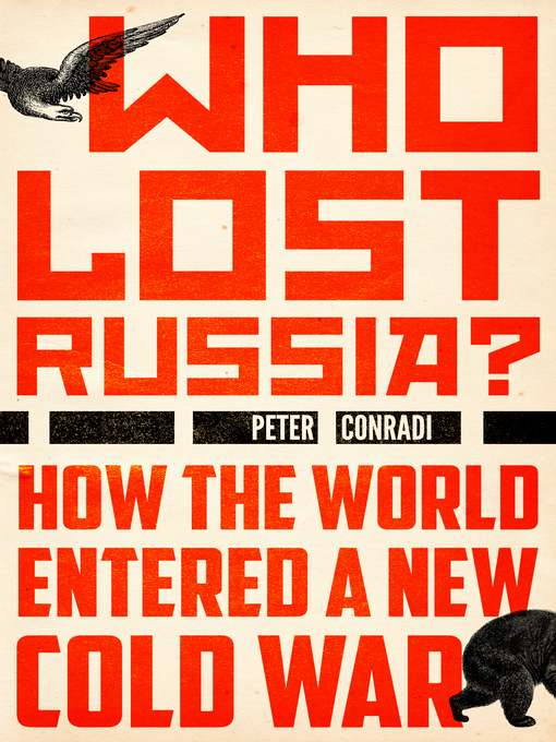 Title details for Who Lost Russia? by Peter Conradi - Available