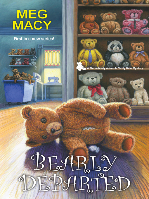 Title details for Bearly Departed by Meg Macy - Available