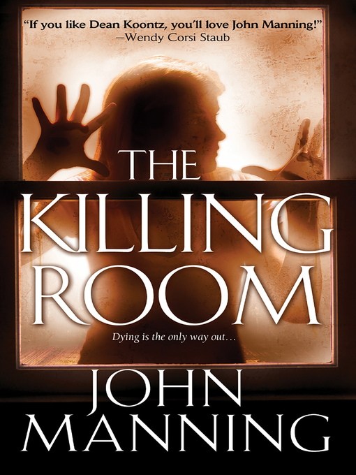 Title details for The Killing Room by John Manning - Available
