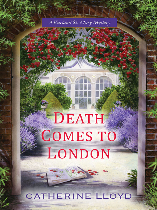 Title details for Death Comes to London by Catherine Lloyd - Available