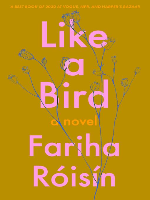 Title details for Like a Bird by Fariha Róisín - Available