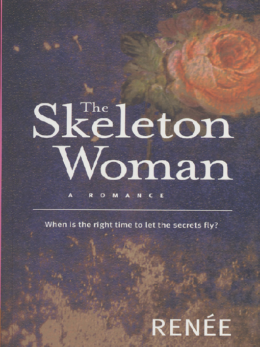 Title details for The Skeleton Woman by Renee - Available