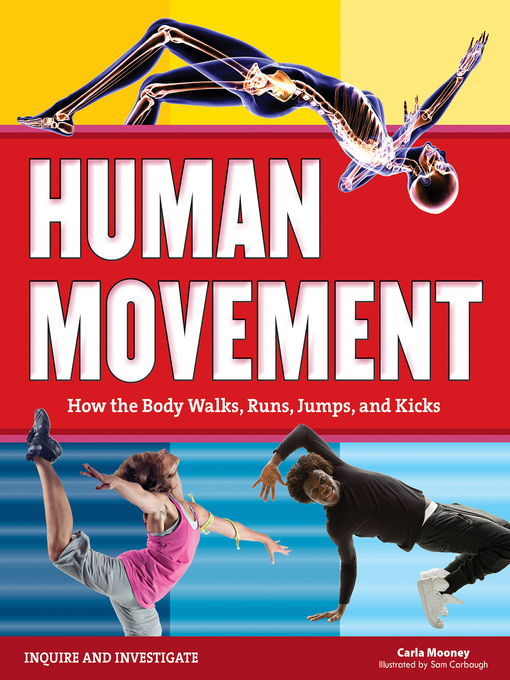 Human Movement How the Body Walks, Runs, Jumps, and Kicks
