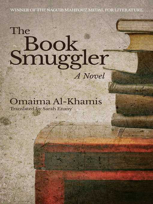 Title details for The Book Smuggler by Omaima Al-Khamis - Available