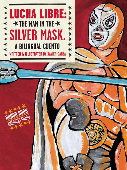 Title details for Lucha Libre by Xavier Garza - Available