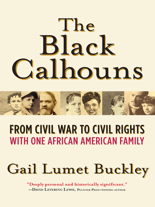 Title details for The Black Calhouns by Gail Lumet Buckley - Available