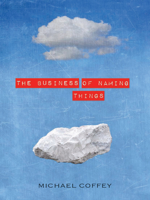 Title details for The Business of Naming Things by Michael Coffey - Available